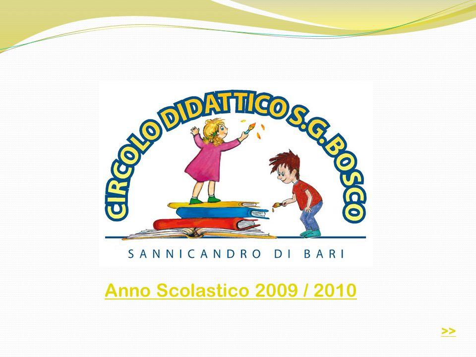 Anno Scolastico 2009 / 2010 >>