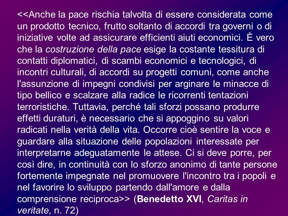 > (Paolo VI, Populorum progressio, n.75)