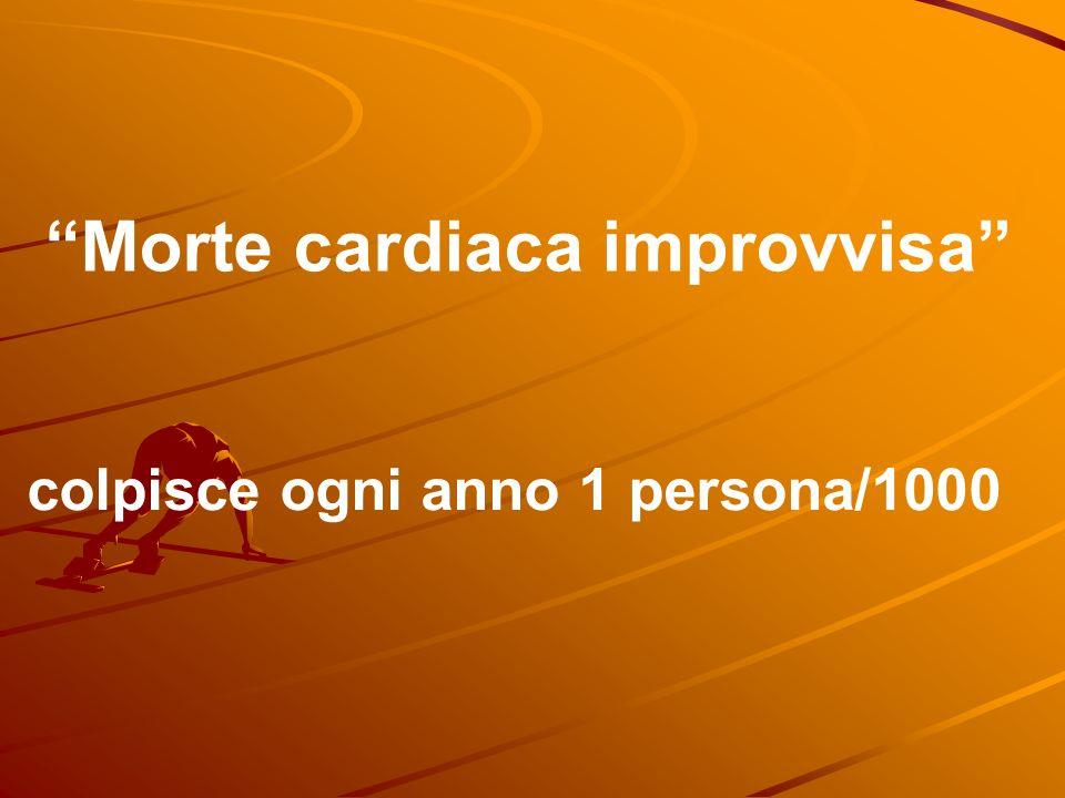 Morte cardiaca improvvisa colpisce ogni anno 1 persona/1000