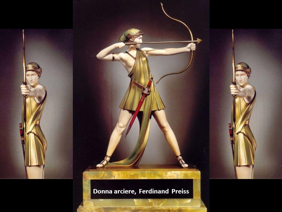Donna arciere, Ferdinand Preiss