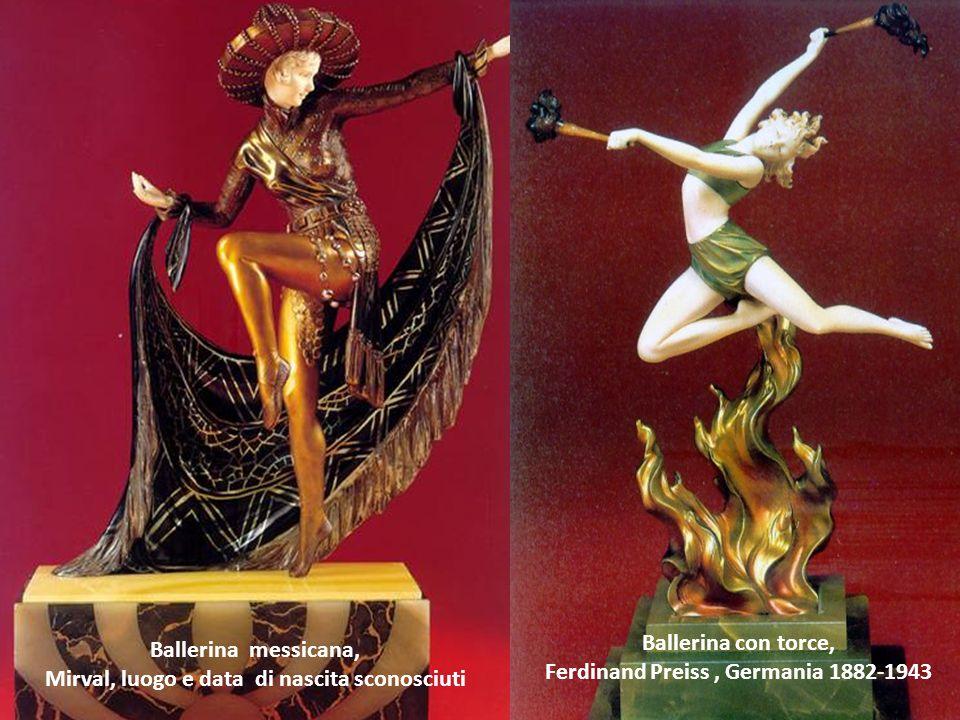 Ballerina messicana, Mirval, luogo e data di nascita sconosciuti Ballerina con torce, Ferdinand Preiss, Germania 1882-1943