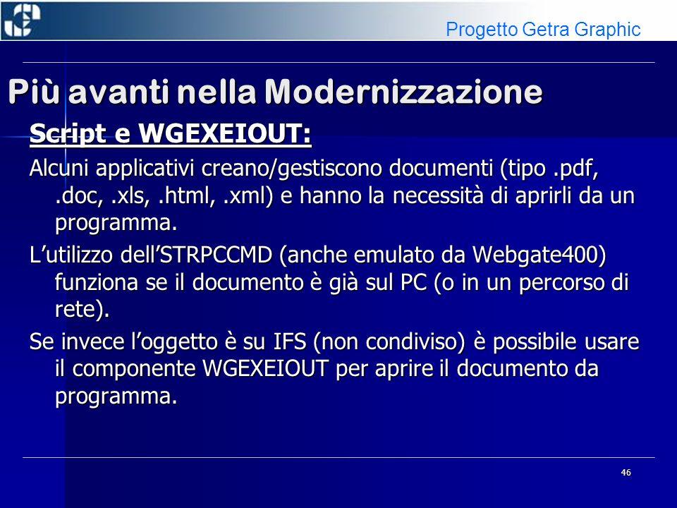 47 Più avanti nella Modernizzazione Script e WGEXEIOUT: Lesempio CWG008 dimostra come sia possibile creare un semplice files HTML su IFS per poi aprirlo direttamente.