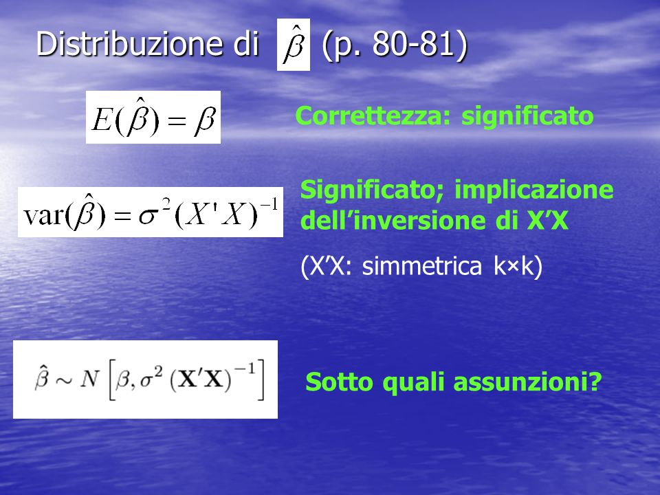 Inferenza su un singolo coefficiente di regressione (p. 87) In pratica: stima s 2 invece di 2