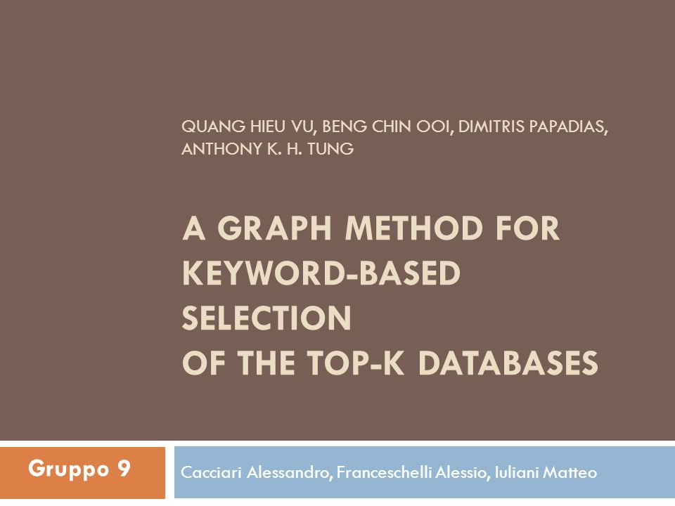 Scopo del lavoro Selezionare i top-K database su cui effettuare la KS query (K parametro di ingresso) Data una query q, il sistema dovrà eseguire q solo su un sottoinsieme K dei database, in modo da minimizzare il costo totale di esecuzione di q, senza pregiudicare la bontà del risultato Ottimizzare lesecuzione di Keyword Search (KS) query su più database