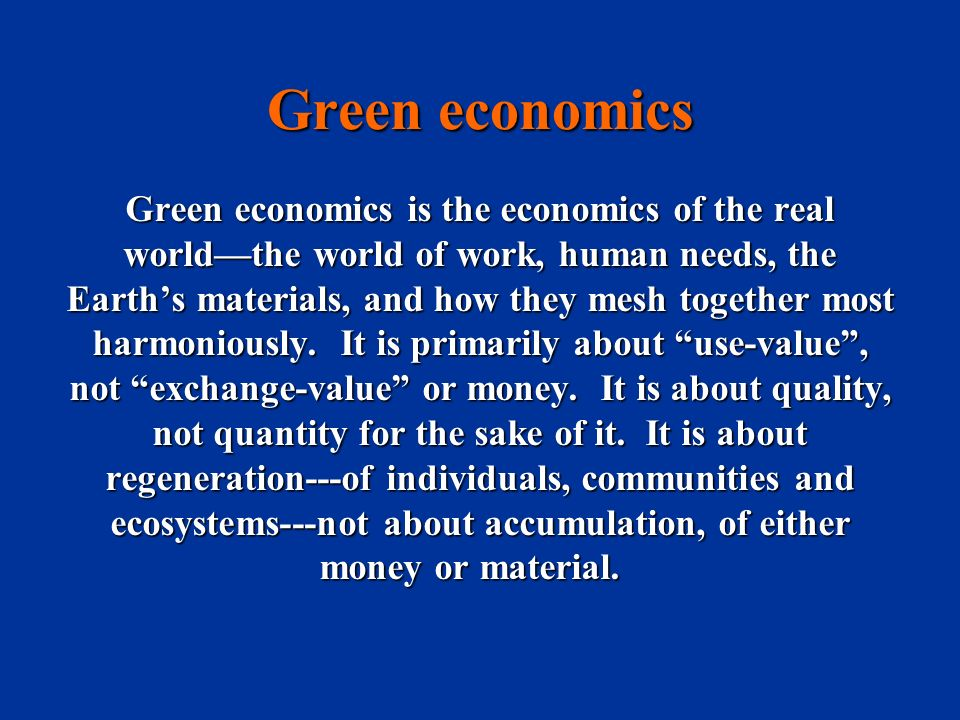 ECONOMICS OF QUALITY But blind material and monetary growth has reached a threshold where it is generating more destruction than real wealth.