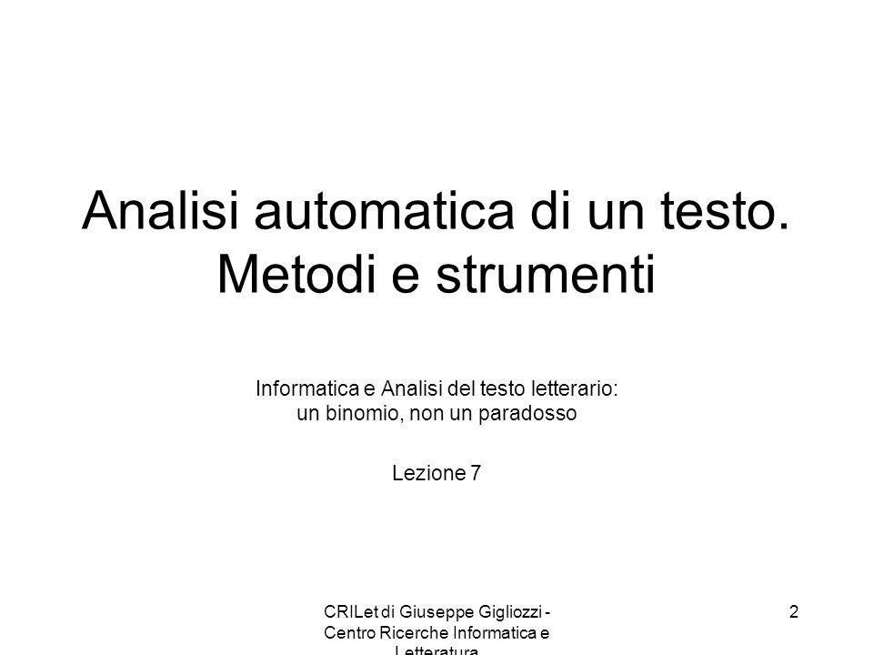 CRILet di Giuseppe Gigliozzi - Centro Ricerche Informatica e Letteratura 3 Il testo.
