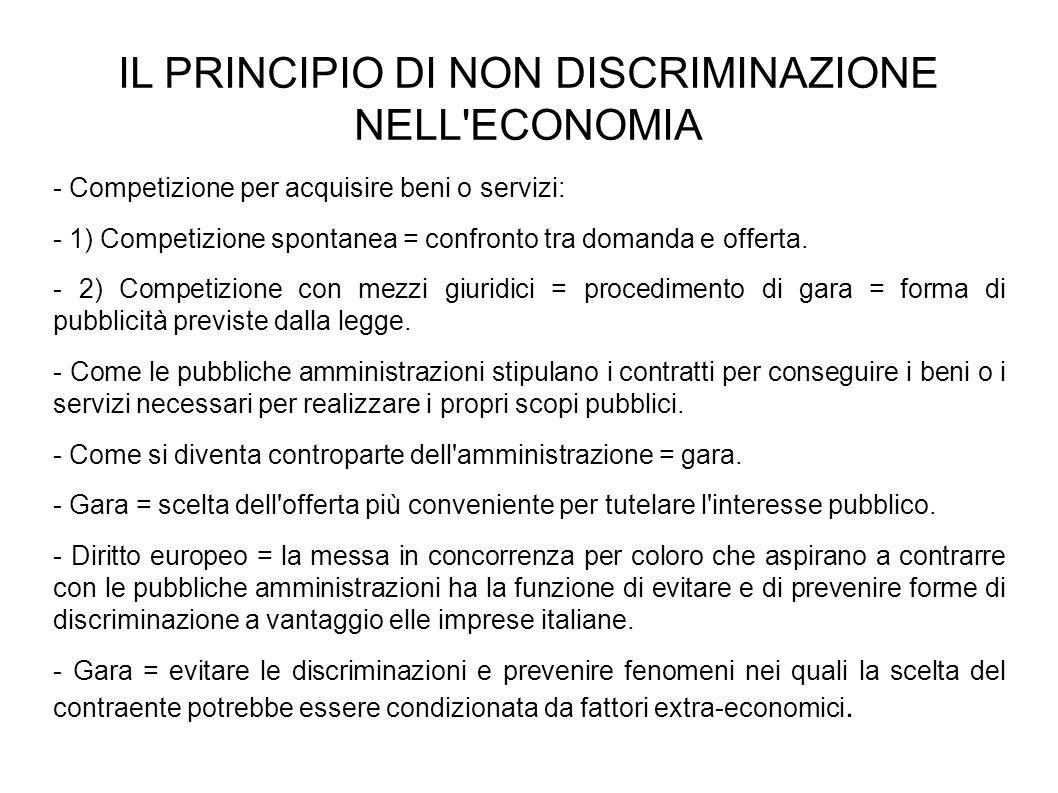 Non discriminazione tra imprese per la nazionalità = condizione per la creazione di un mercato interno.