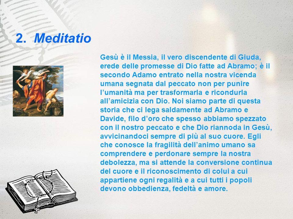 2. Meditatio