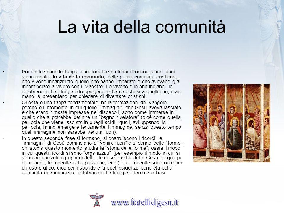 La vita della comunità www.fratellidigesu.it
