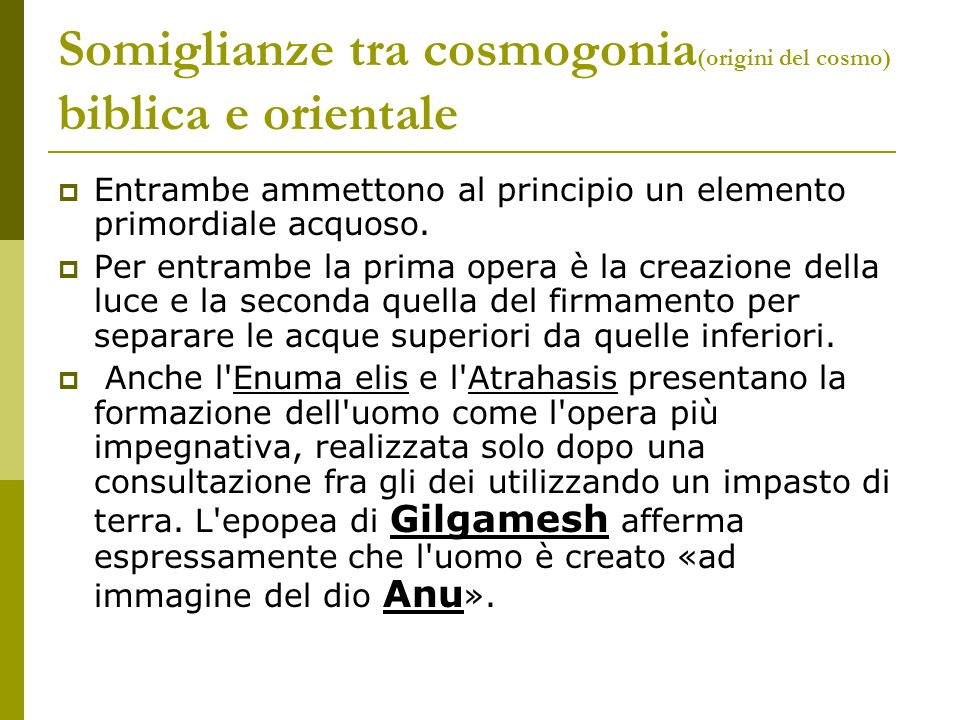 Somiglianze tra cosmogonia(origini del cosmo) biblica e orientale