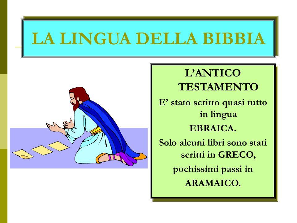 LA LINGUA DELLA BIBBIA L'ANTICO TESTAMENTO