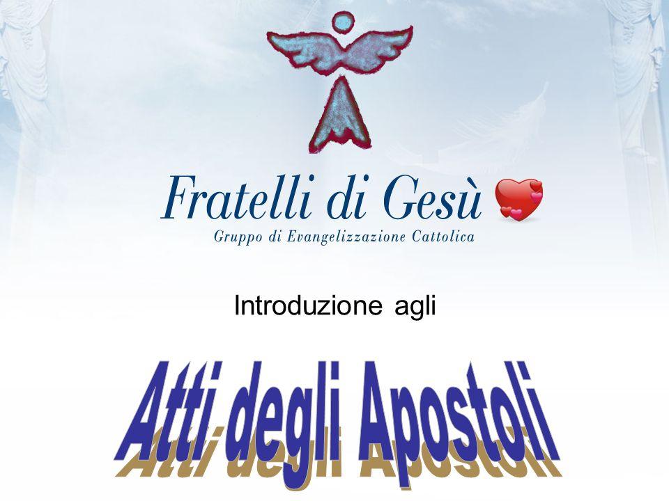 Introduzione agli Atti degli Apostoli
