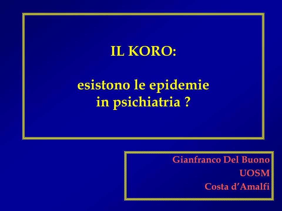 IL KORO: esistono le epidemie in psichiatria