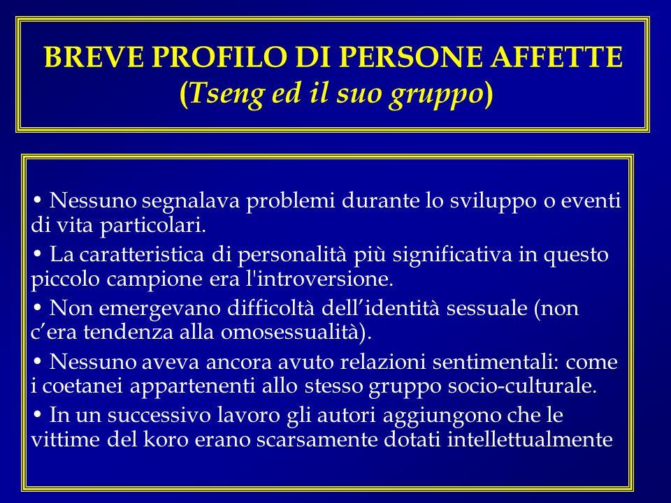 BREVE PROFILO DI PERSONE AFFETTE (Tseng ed il suo gruppo)