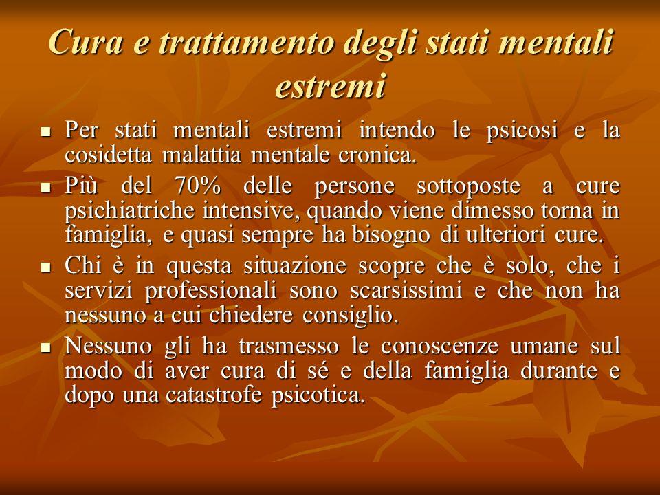 Cura e trattamento degli stati mentali estremi