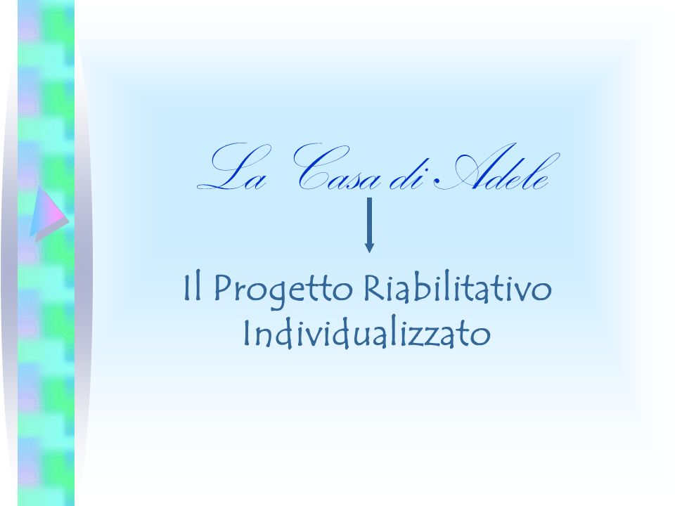 Il Progetto Riabilitativo Individualizzato