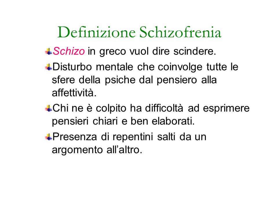 Definizione Schizofrenia