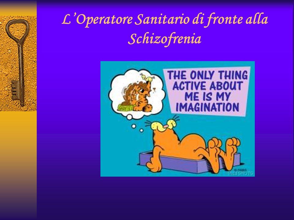 L'Operatore Sanitario di fronte alla Schizofrenia