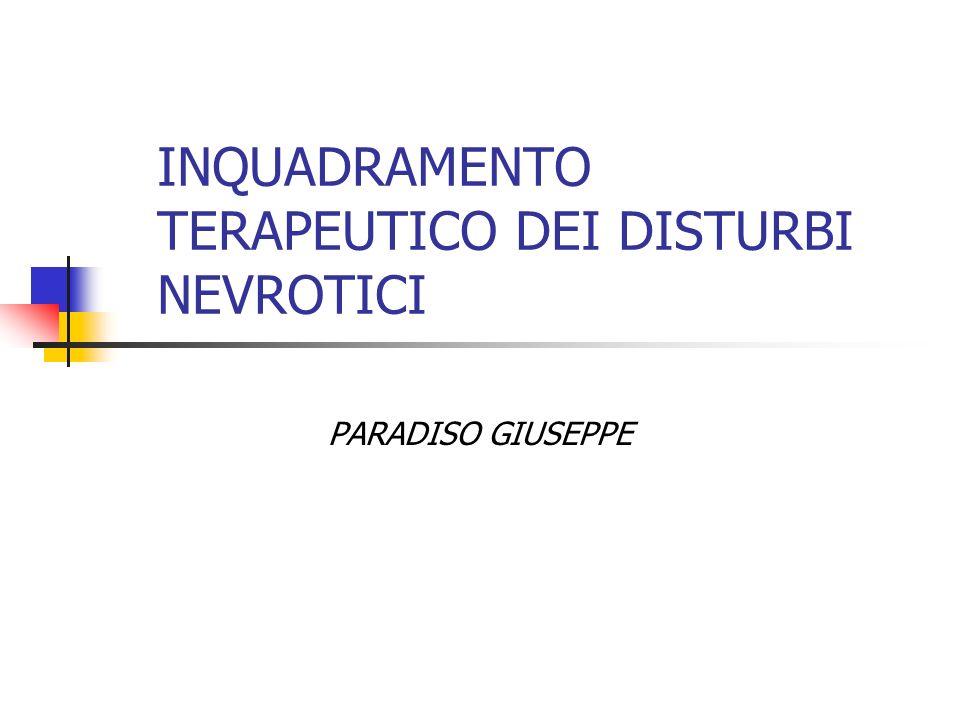 INQUADRAMENTO TERAPEUTICO DEI DISTURBI NEVROTICI