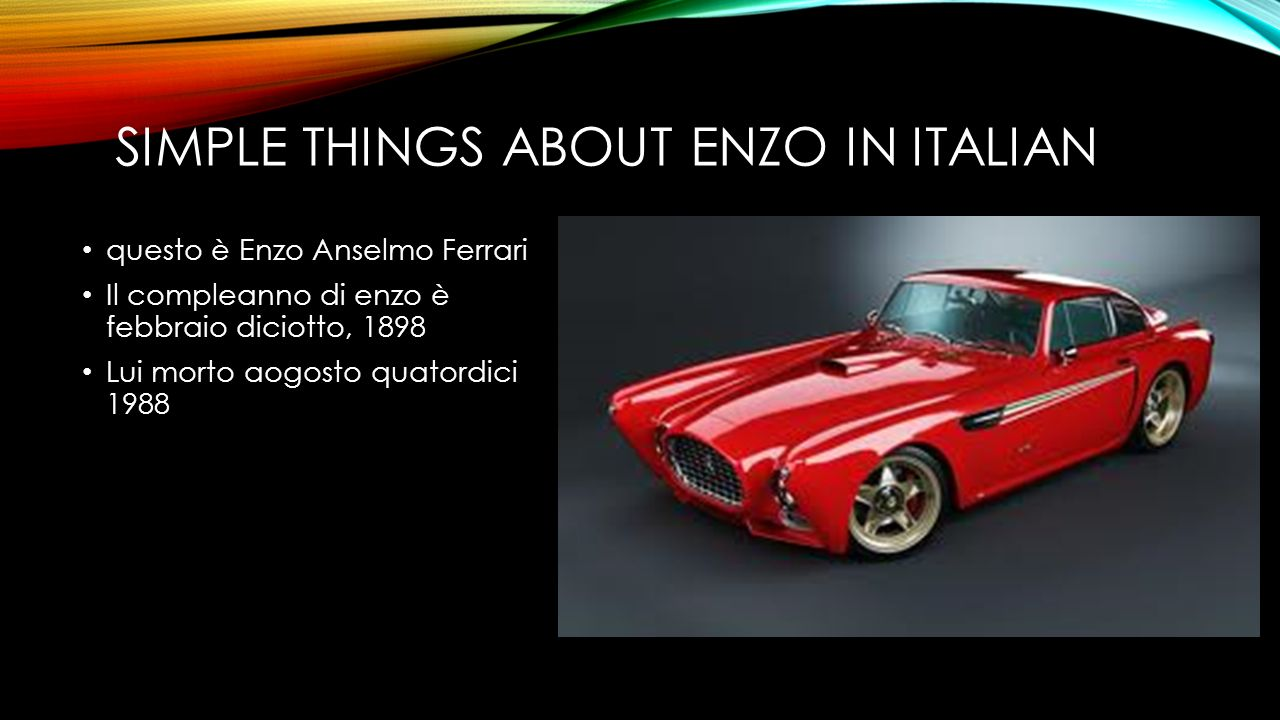 Simple things about Enzo in italian