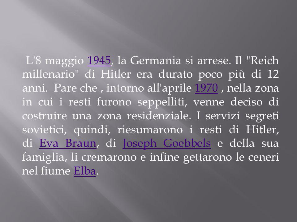L 8 maggio 1945, la Germania si arrese