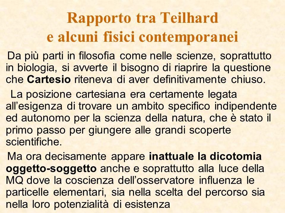 Rapporto tra Teilhard e alcuni fisici contemporanei