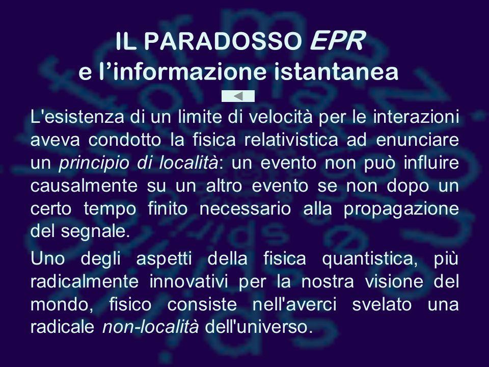 IL PARADOSSO EPR e l'informazione istantanea