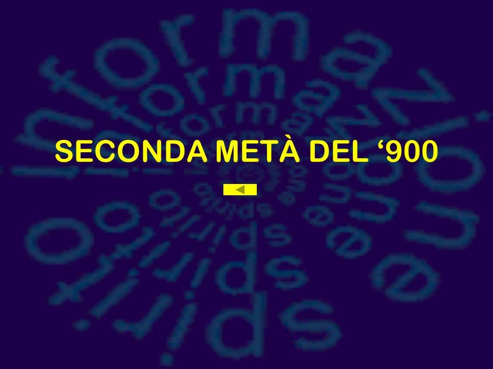 SECONDA METÀ DEL '900