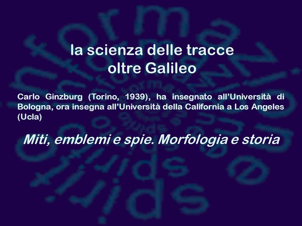 la scienza delle tracce oltre Galileo