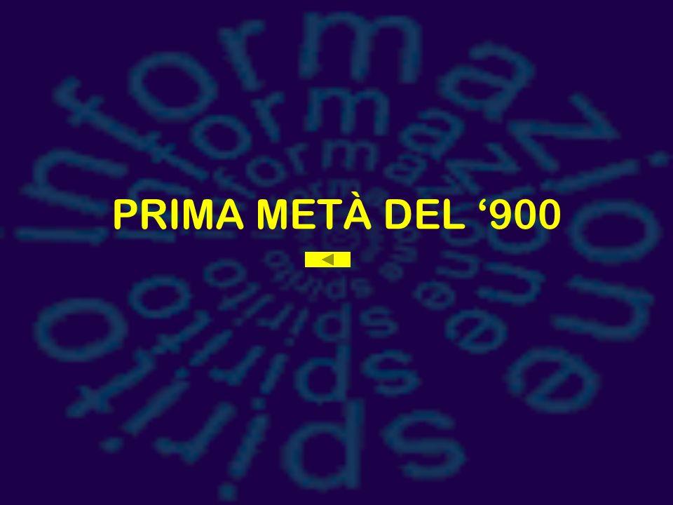 PRIMA METÀ DEL '900