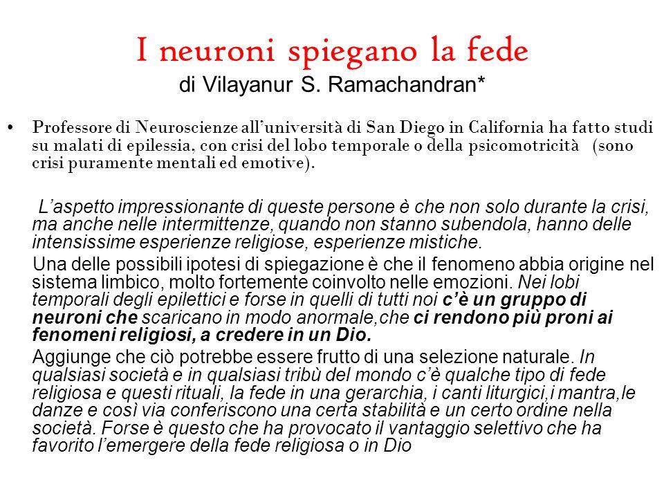 I neuroni spiegano la fede di Vilayanur S. Ramachandran*