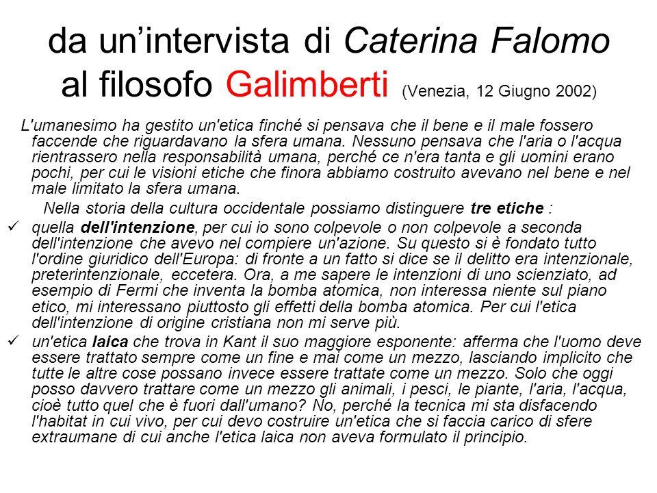 da un'intervista di Caterina Falomo al filosofo Galimberti (Venezia, 12 Giugno 2002)