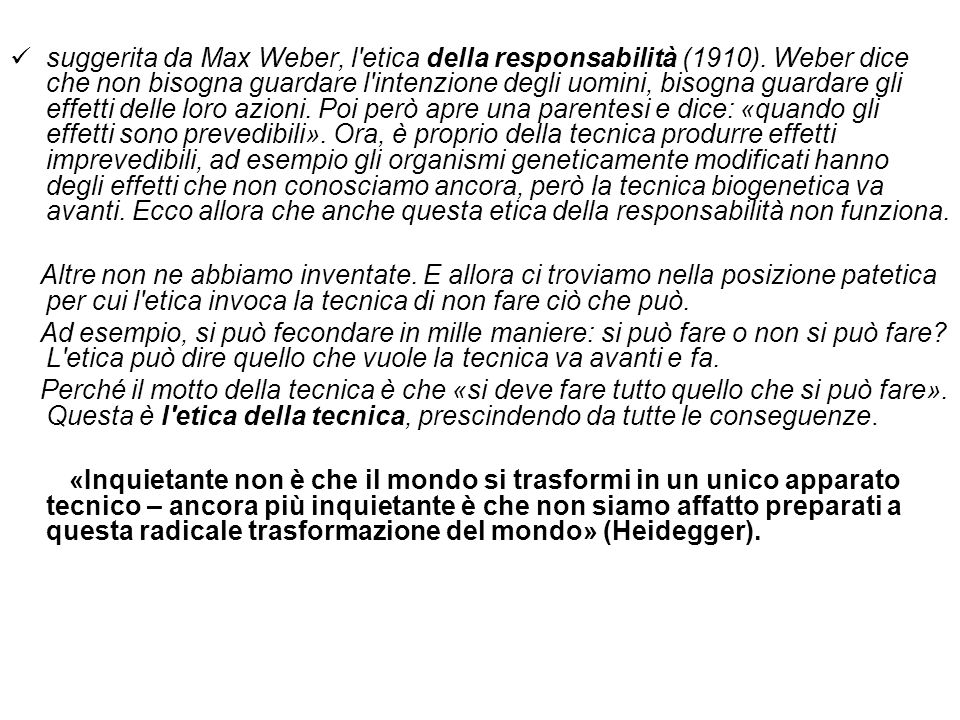 suggerita da Max Weber, l etica della responsabilità (1910)