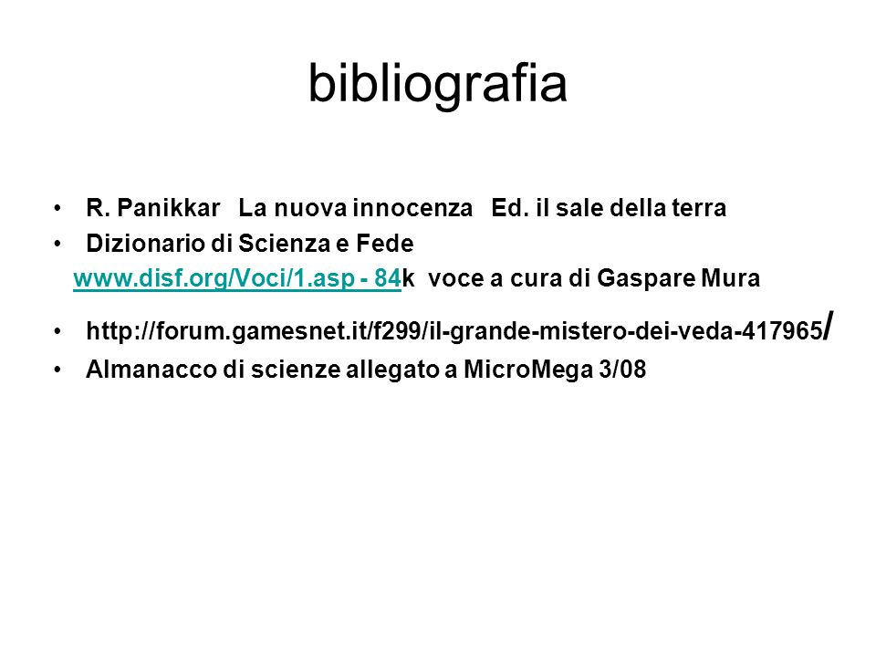 bibliografia R. Panikkar La nuova innocenza Ed. il sale della terra