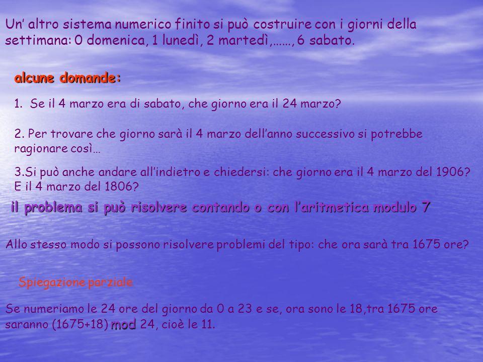 il problema si può risolvere contando o con l'aritmetica modulo 7