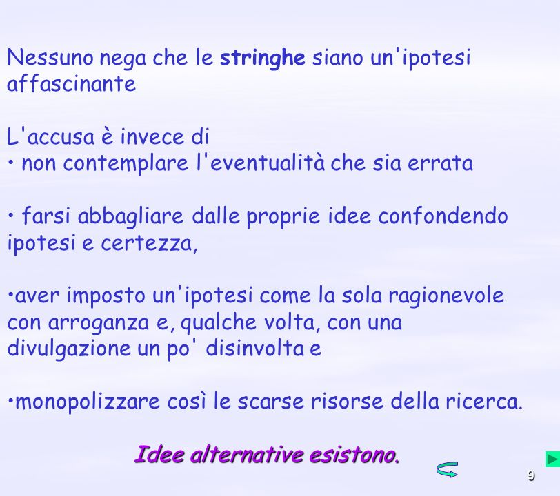 Idee alternative esistono.