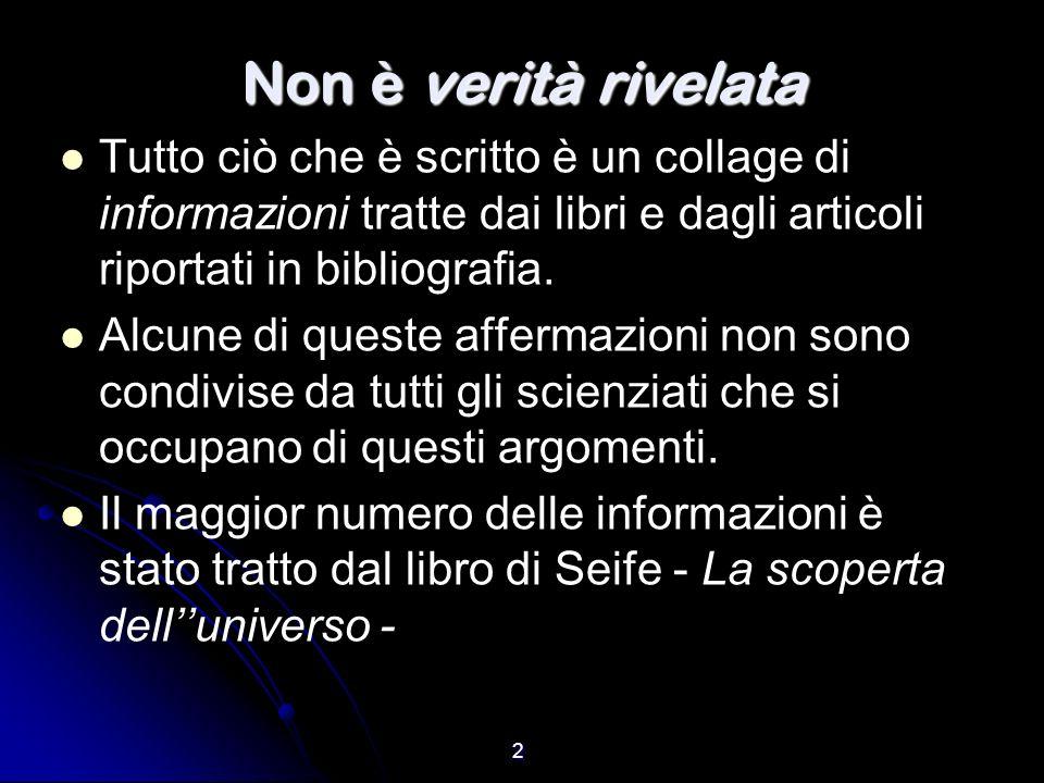 Non è verità rivelata Tutto ciò che è scritto è un collage di informazioni tratte dai libri e dagli articoli riportati in bibliografia.