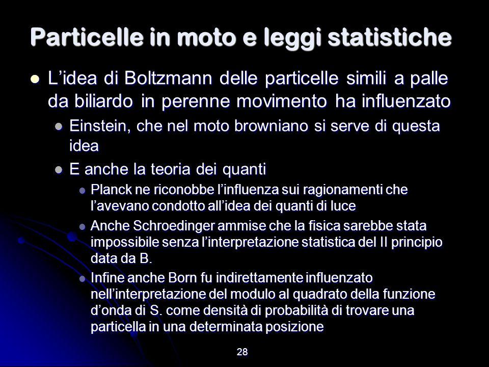 Particelle in moto e leggi statistiche