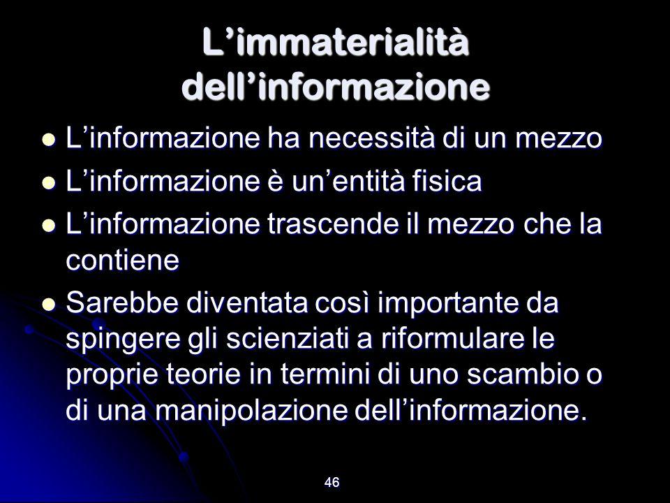 L'immaterialità dell'informazione