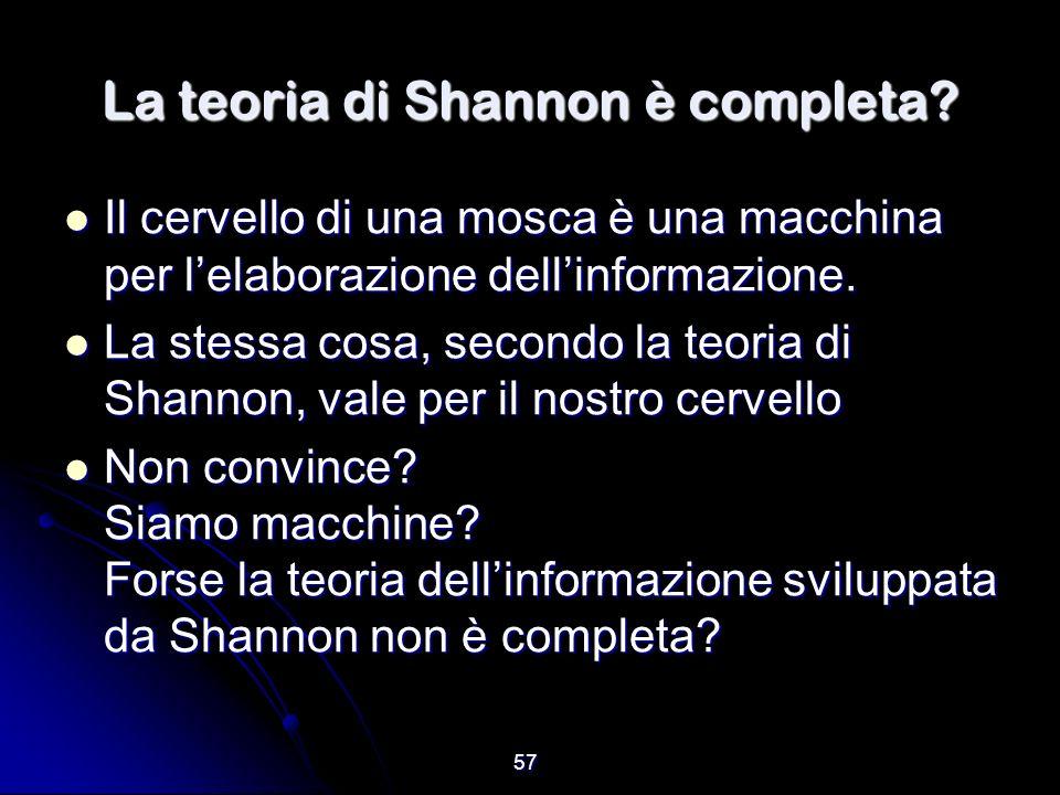 La teoria di Shannon è completa