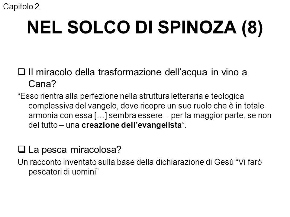 Capitolo 2 NEL SOLCO DI SPINOZA (8) Il miracolo della trasformazione dell'acqua in vino a Cana