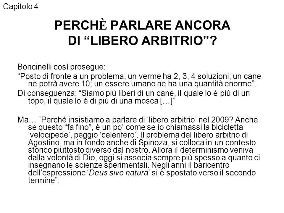 PERCHÈ PARLARE ANCORA DI LIBERO ARBITRIO