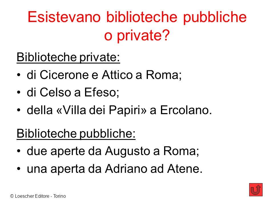 Esistevano biblioteche pubbliche o private