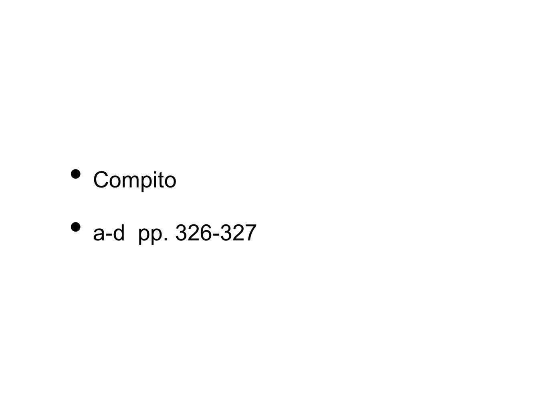 Compito a-d pp. 326-327