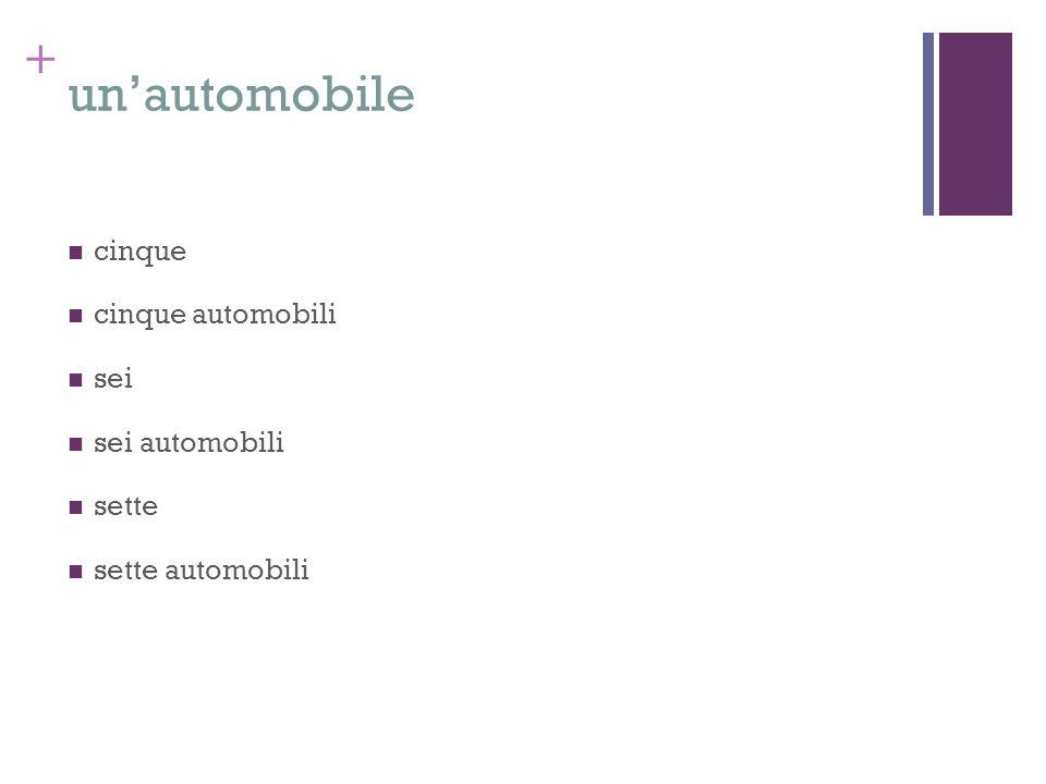 un'automobile cinque cinque automobili sei sei automobili sette