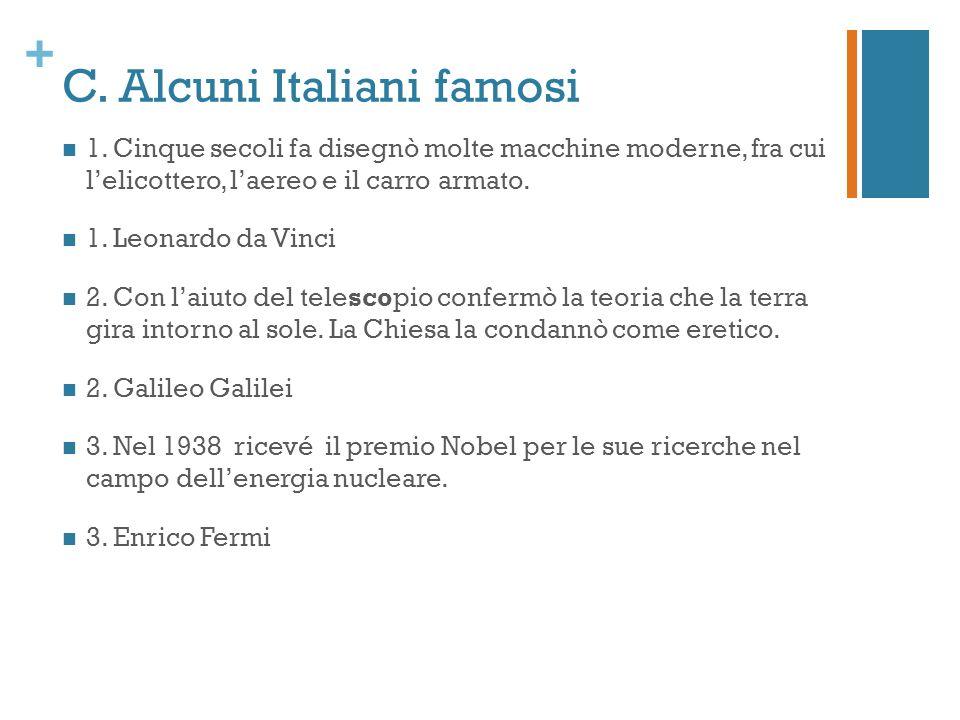 C. Alcuni Italiani famosi