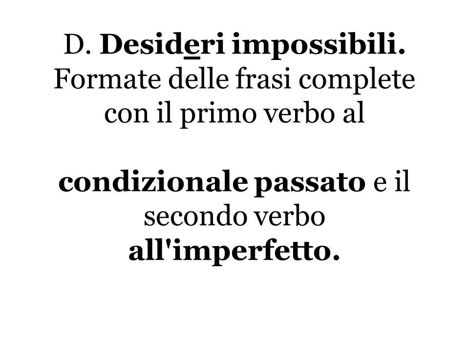 D. Desideri impossibili