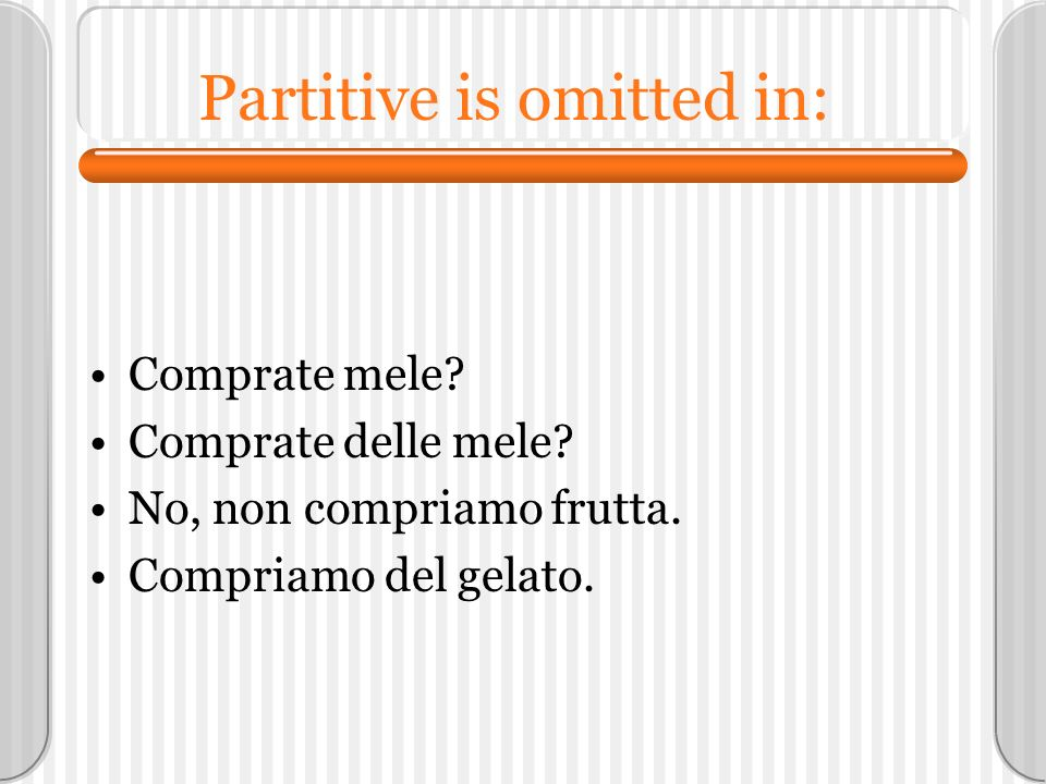 Partitive is omitted in: