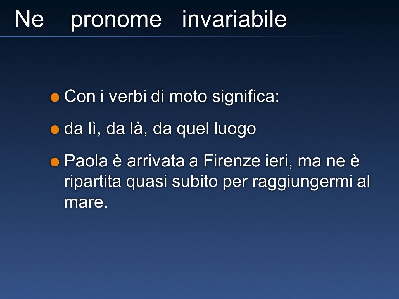 Ne pronome invariabile