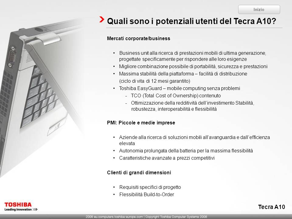 Quali sono i potenziali utenti del Tecra A10